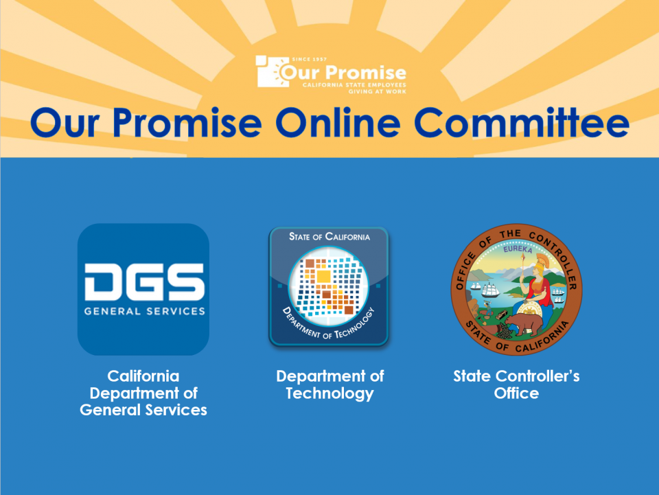 Text: Our Promise Online Committee. Logos for Department of General Services, and Department of Technology, State Controller's Office