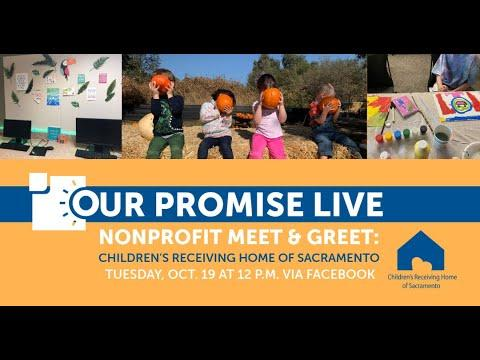 Our Promise Live: Children's Receiving Home of Sacramento