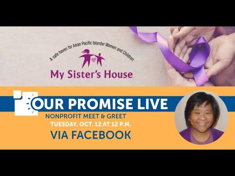 Our Promise Live: My Sister's House